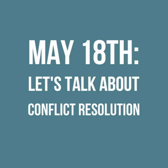 May Membership Meeting: Let's Talk About Conflict Resolution